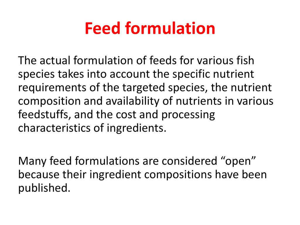 Feed ingredients, formulation and manufacture - ppt download