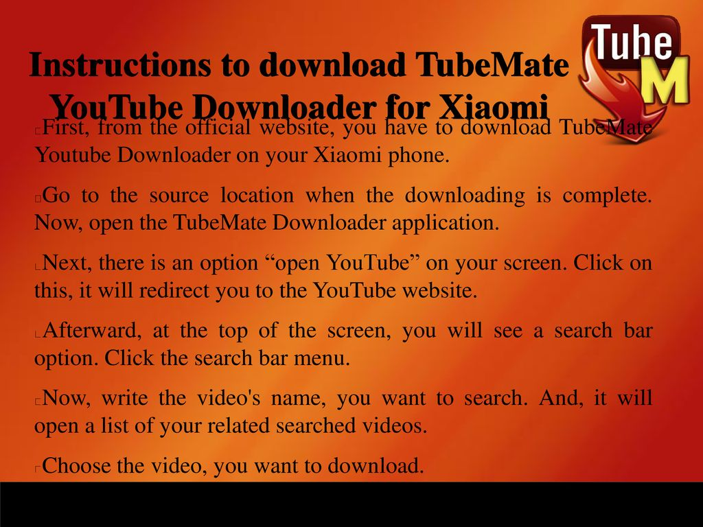 TubeMate YouTube Downloader For Xiaomi Mobiles - ppt download
