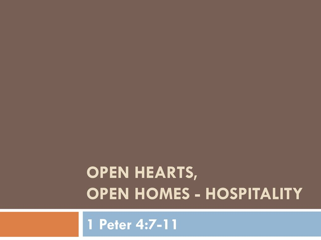 Open hearts, open homes - hospitality - ppt download