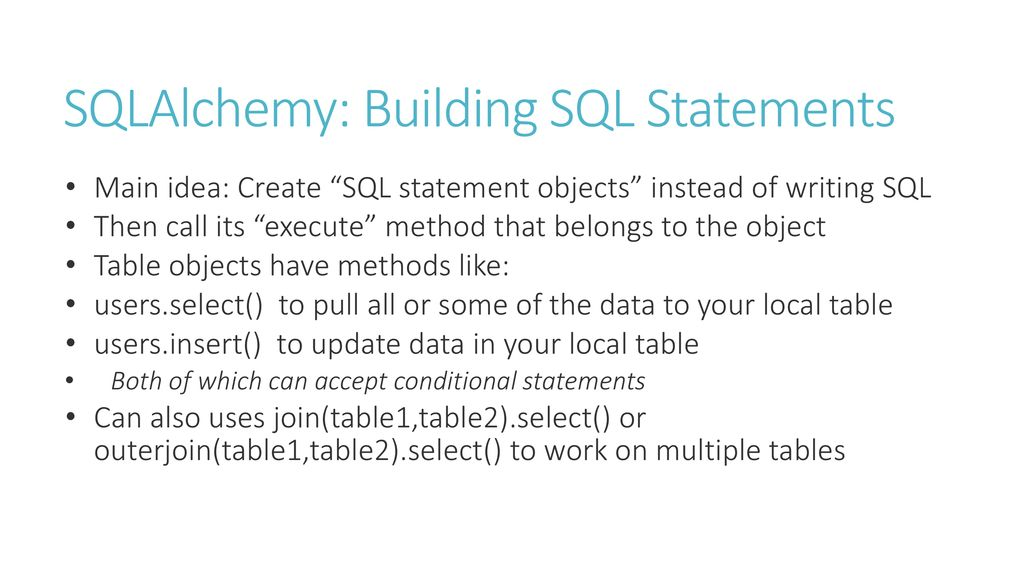 SQLAlchemy Using python to interact with SQL databases - ppt download
