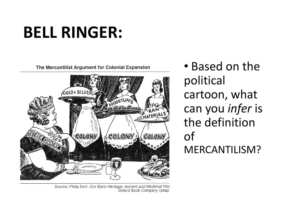 BELL RINGER: Based on the political cartoon, what can you