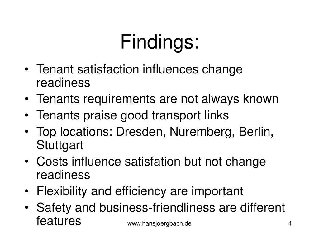 Findings: Tenant satisfaction influences change readiness