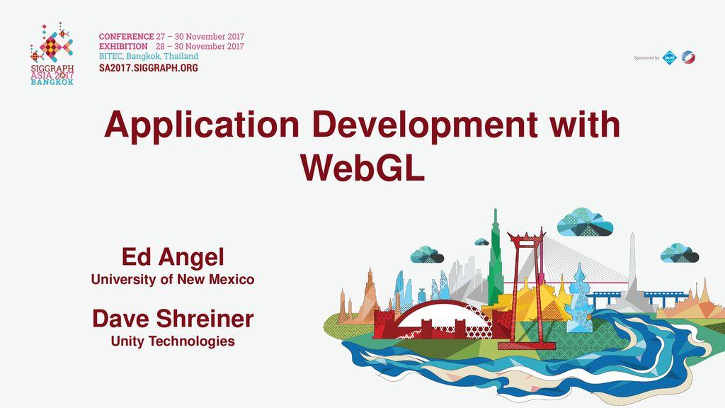 Application Development with WebGL University of New Mexico