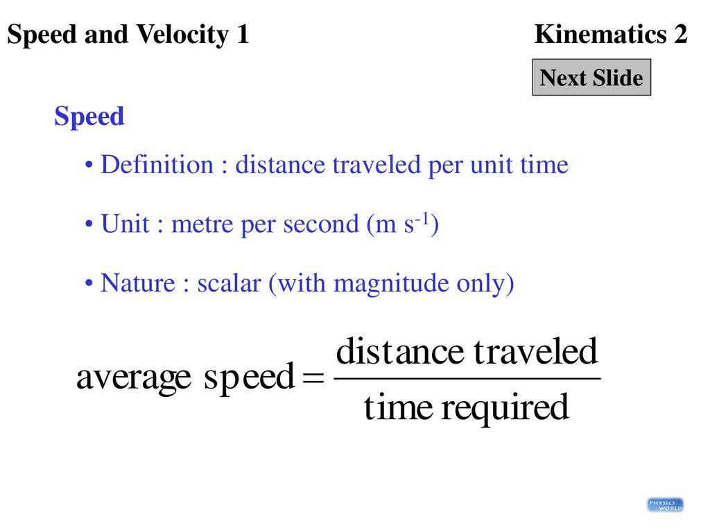 definition : distance traveled per unit time - ppt download