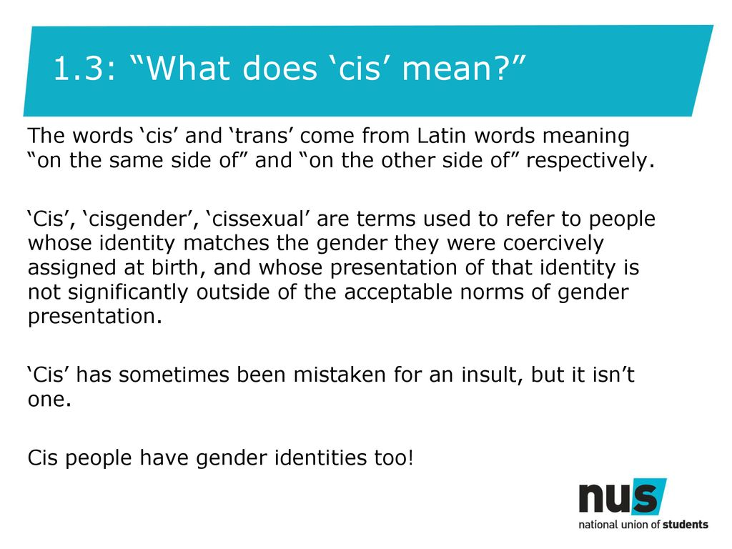 Cissexual and cisgender