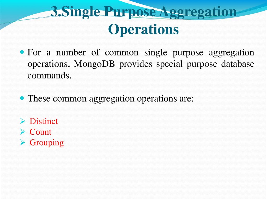 Aggregation Aggregations operations process data records and return