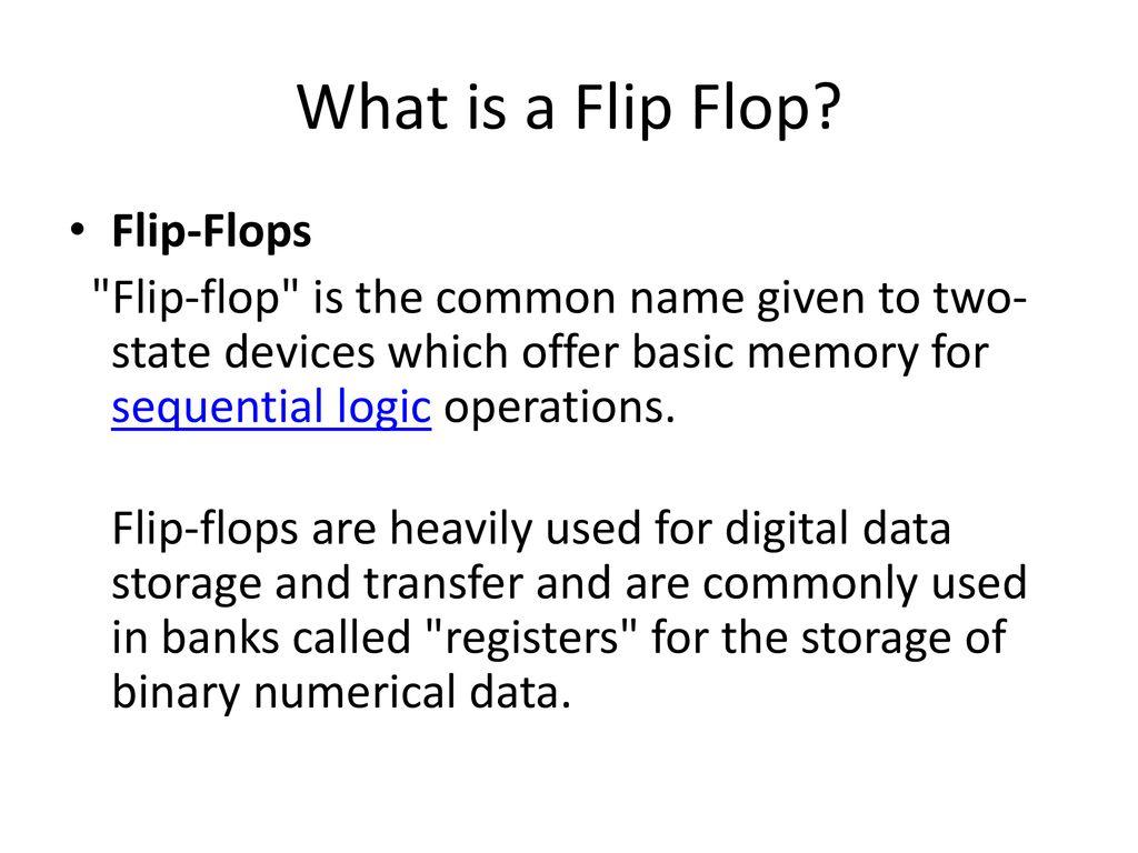 1130120c2db85e What is a Flip Flop Flip-Flops