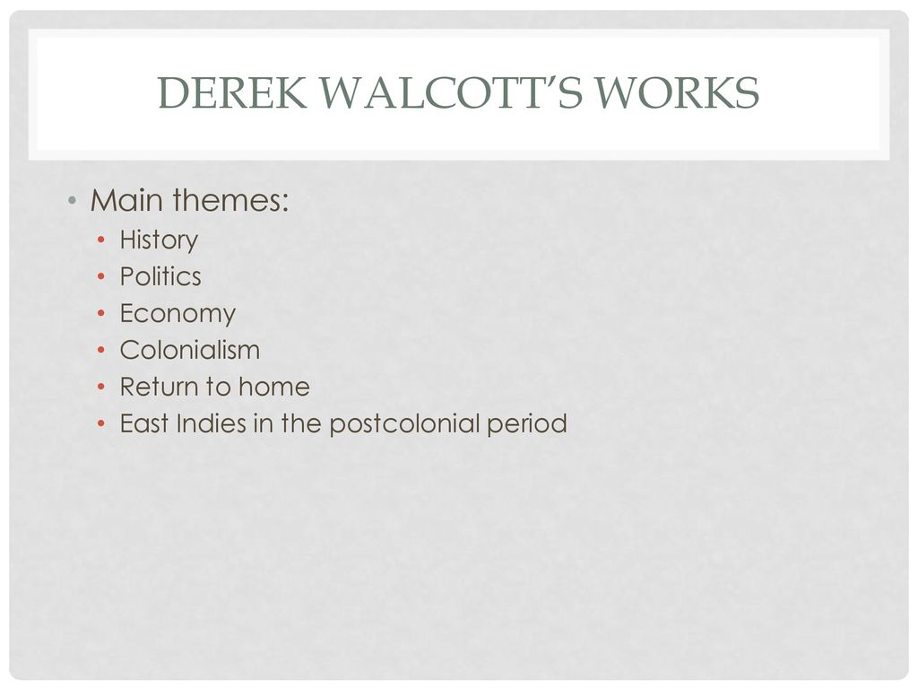 derek walcott themes