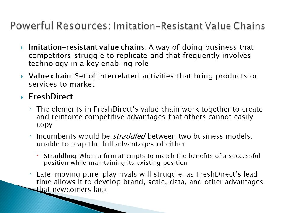 Powerful Resources: Imitation-Resistant Value Chains