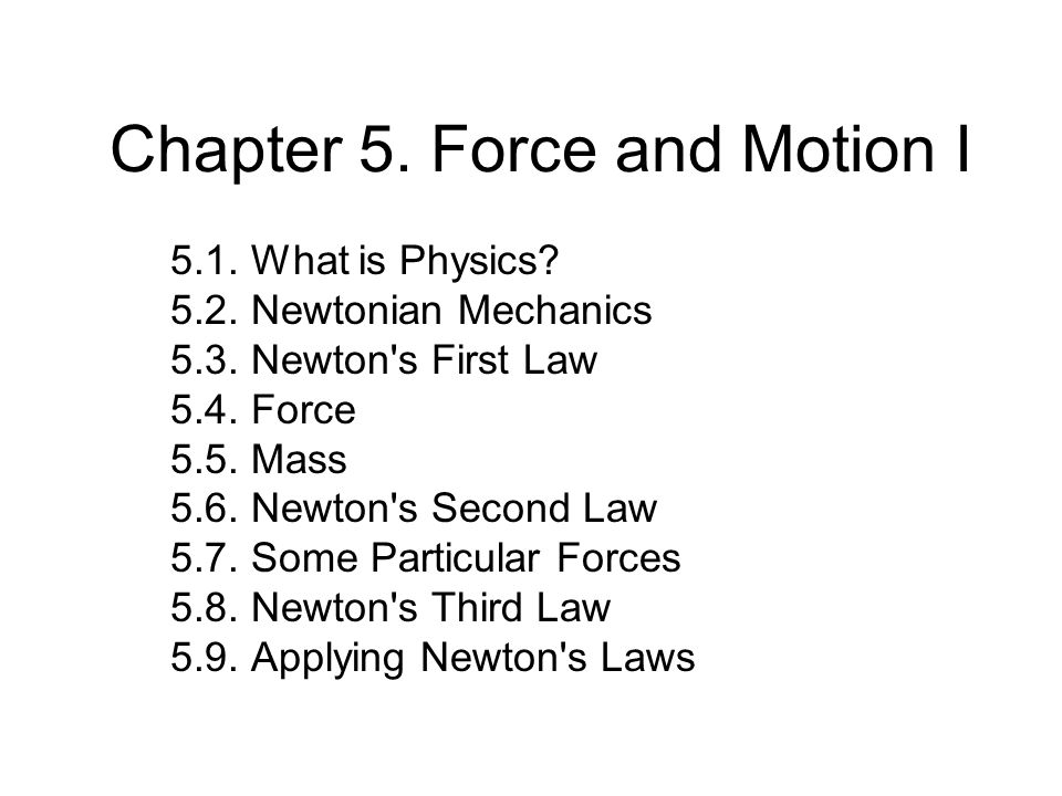 Chapter 5. Force and Motion I