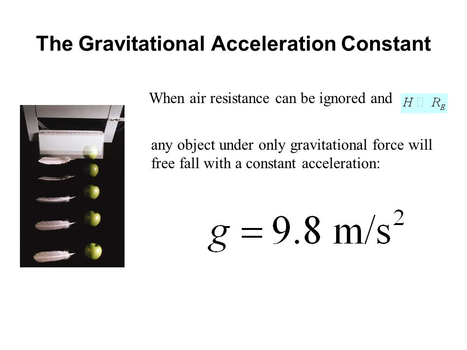 The Gravitational Acceleration Constant