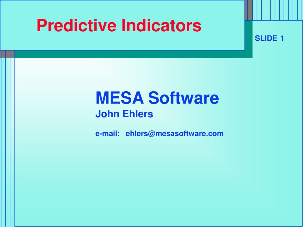 Predictive Indicators - ppt download