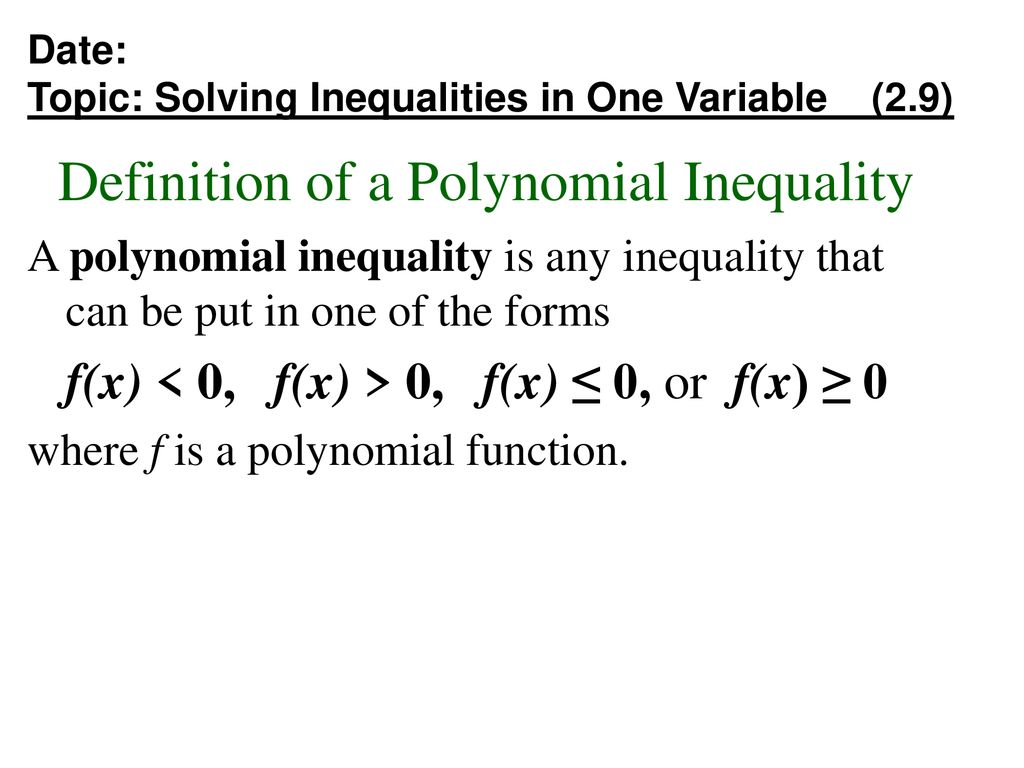 definition of a polynomial inequality - ppt download