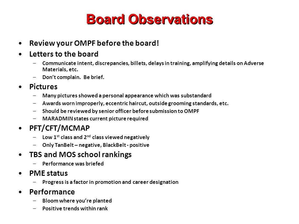 Board Observations Review your OMPF before the board!