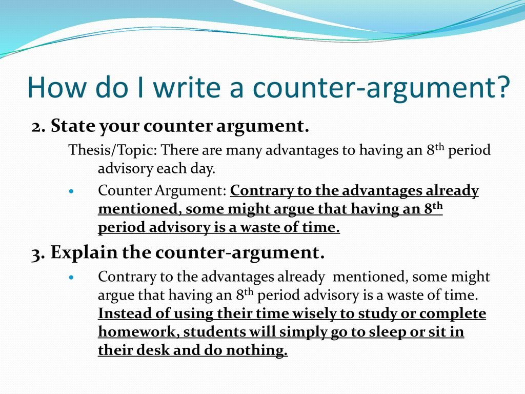 Counter Argument What's that again.   ppt download