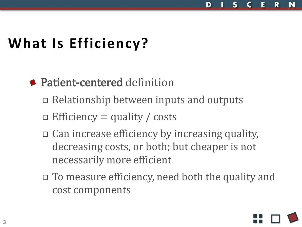What Is Efficiency >> Measuring Efficiency Hscrc Performance Measurement Workgroup