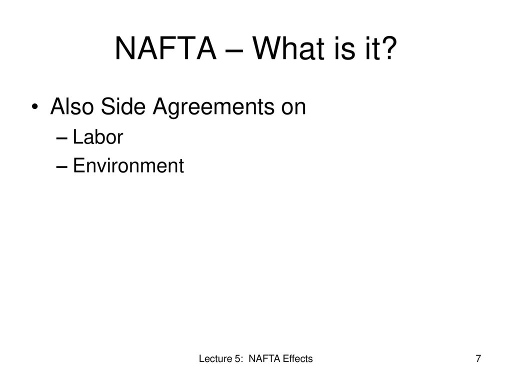 Class 5 Nafta And Its Effects Ppt Download