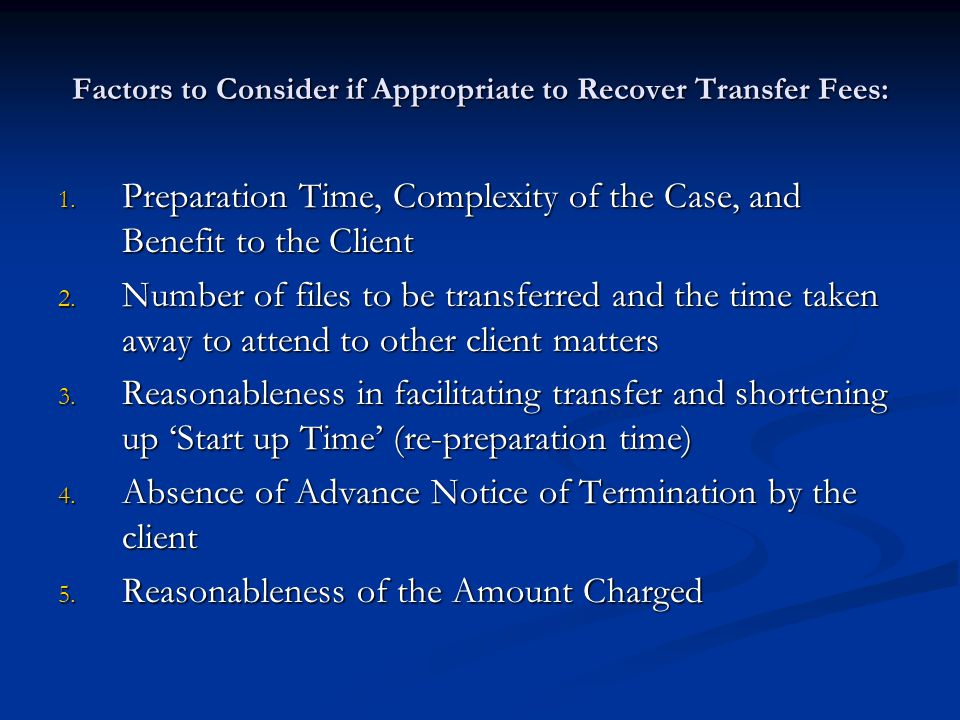 Factors to Consider if Appropriate to Recover Transfer Fees: