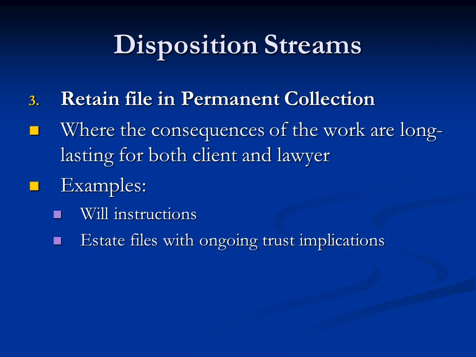 Disposition Streams Retain file in Permanent Collection