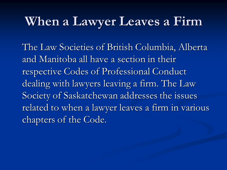 When a Lawyer Leaves a Firm