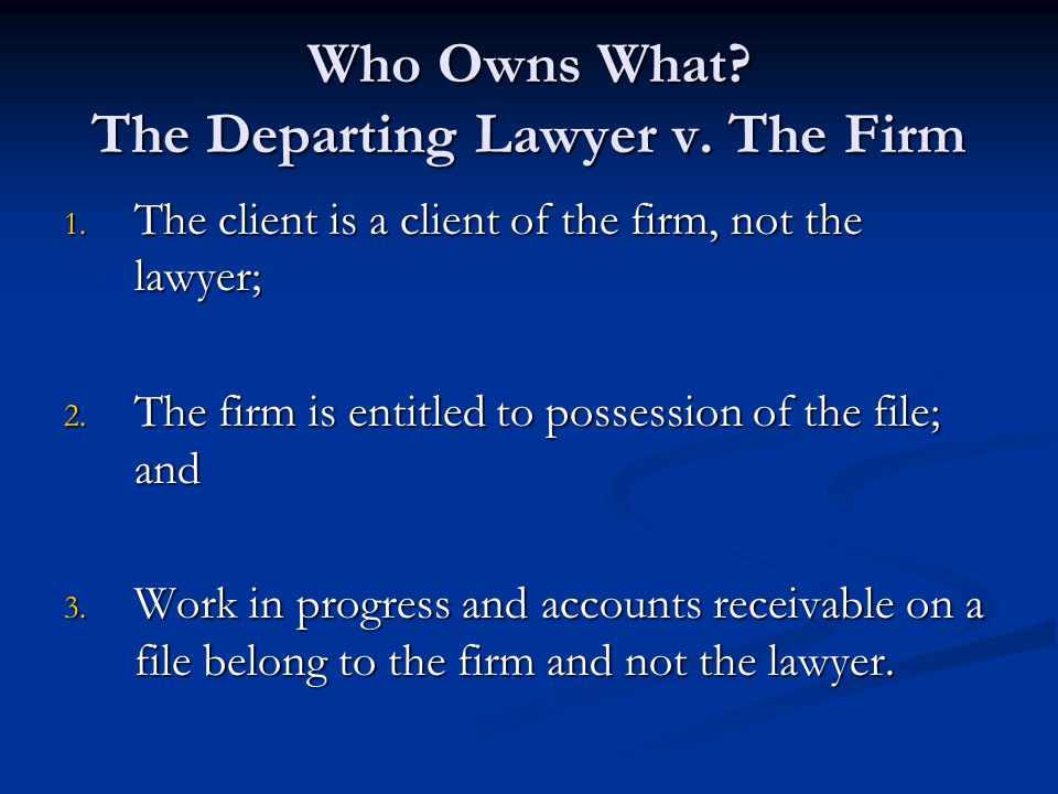 Who Owns What The Departing Lawyer v. The Firm
