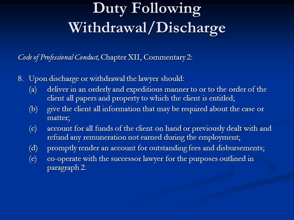 Duty Following Withdrawal/Discharge