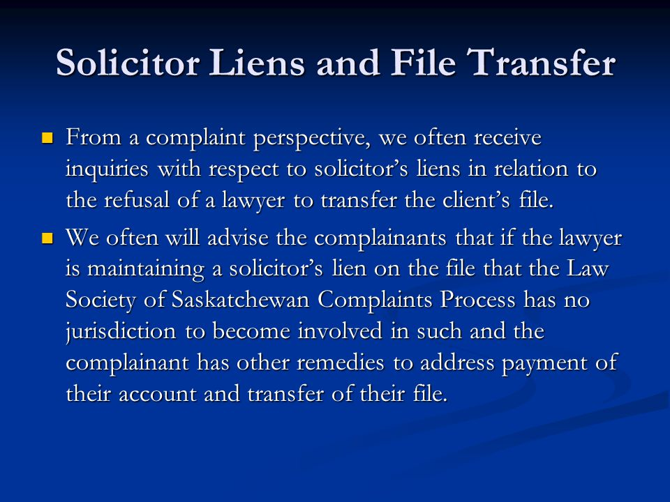 Solicitor Liens and File Transfer