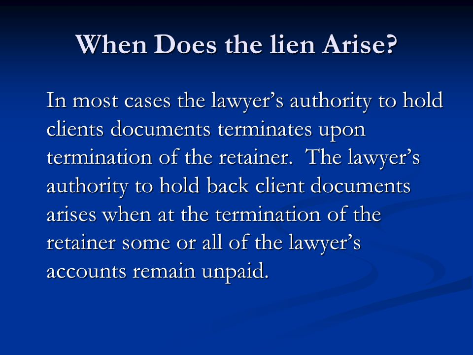 When Does the lien Arise