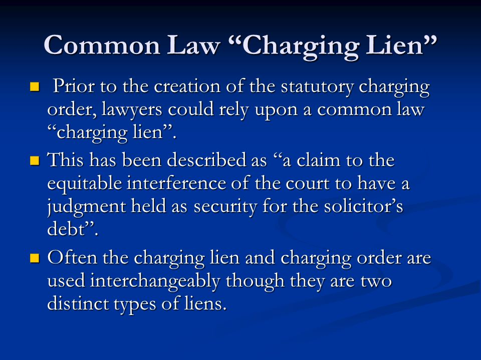 Common Law Charging Lien