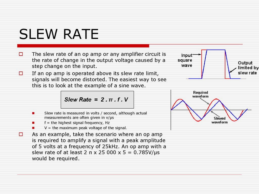 Amplifiers And Signal Processing Ppt Download Op Amp How To Cut Power Off When A Certain Voltage From Sensor Is Slew Rate The Of An Or Any Amplifier Circuit
