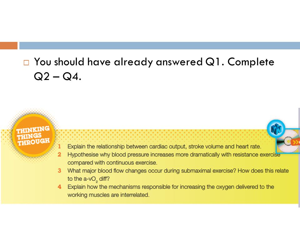 You should have already answered Q1. Complete Q2 – Q4.