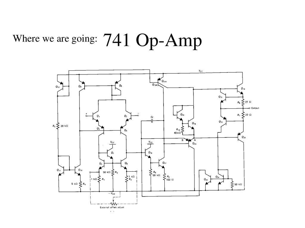 741 Op Amp Where We Are Going Ppt Download Diagram 1