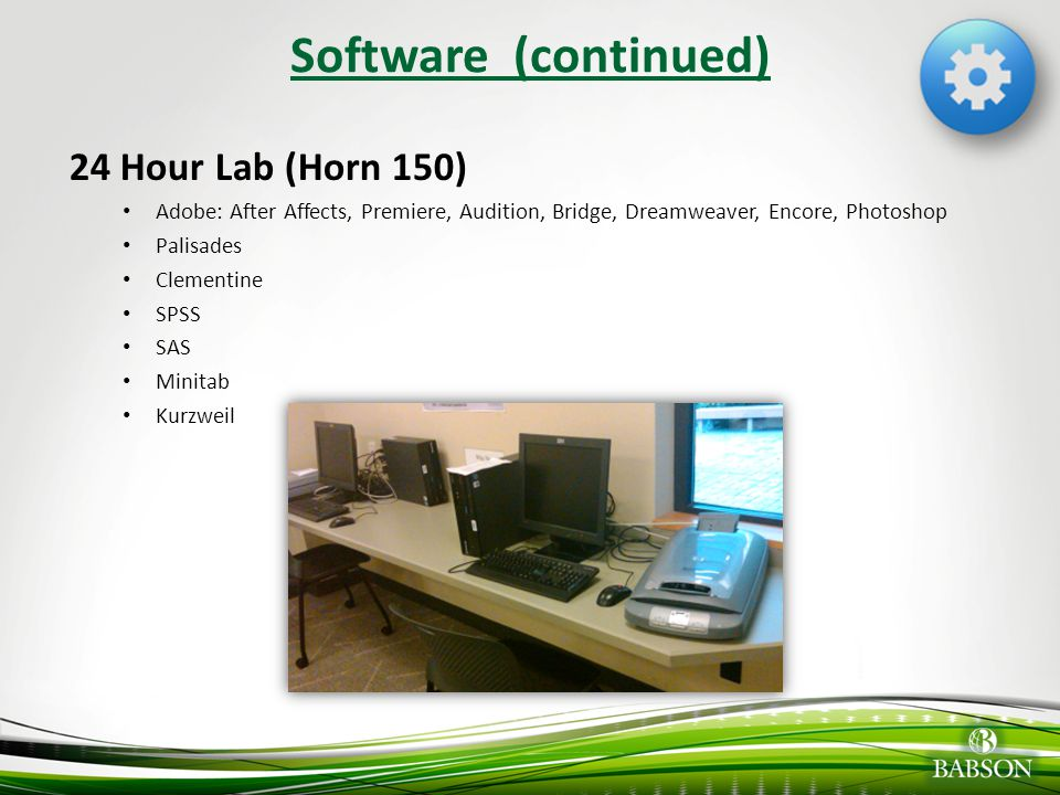 Software (continued) 24 Hour Lab (Horn 150)