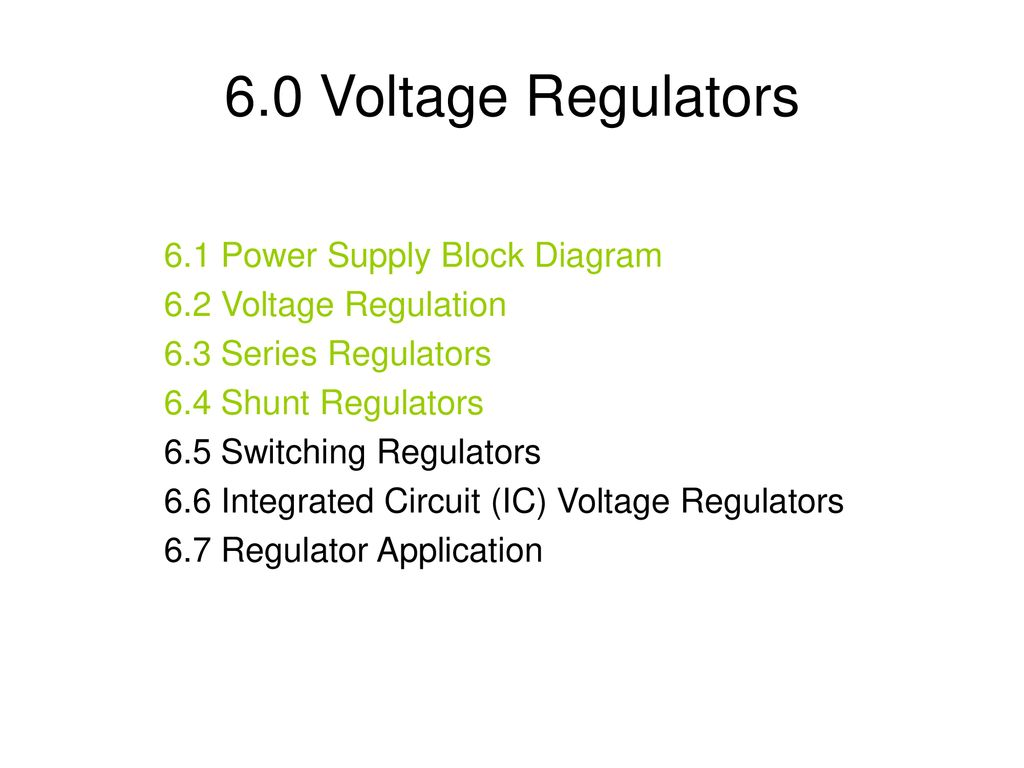 Fantastic 6 0 Voltage Regulators Ppt Download Wiring Cloud Mangdienstapotheekhoekschewaardnl