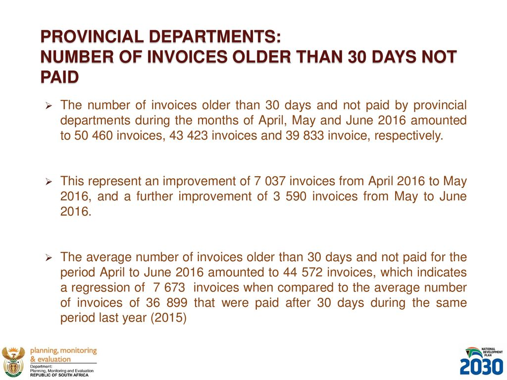 PAYMENT OF LEGITIMATE INVOICES WITHIN DAYS BY GOVERNMENT - Invoice not paid