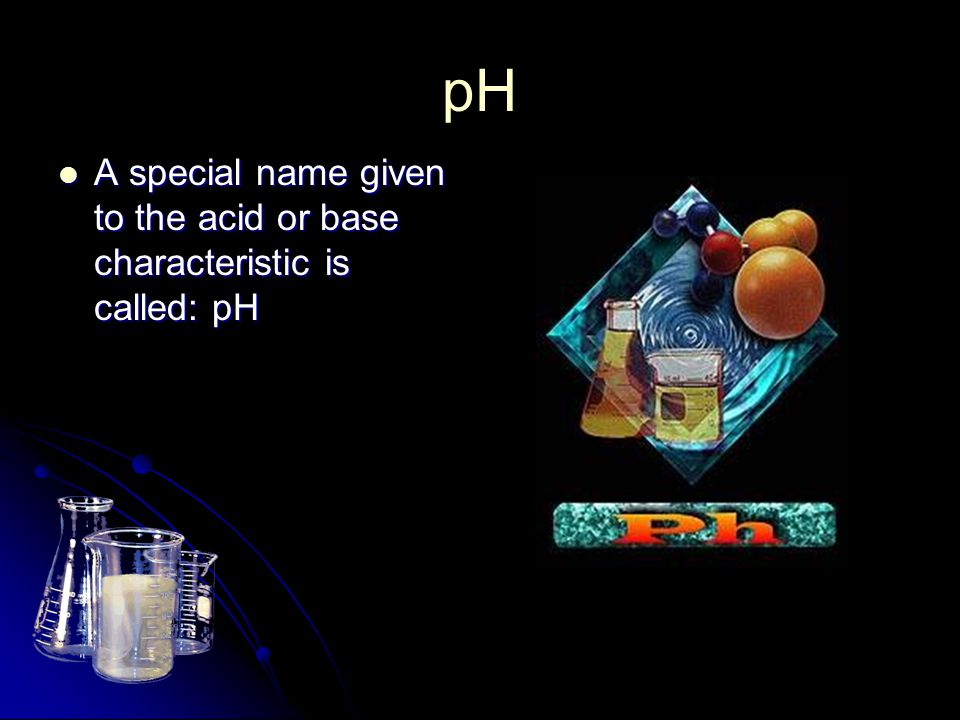 pH A special name given to the acid or base characteristic is called: pH