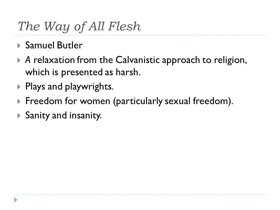 The Way of All Flesh Samuel Butler