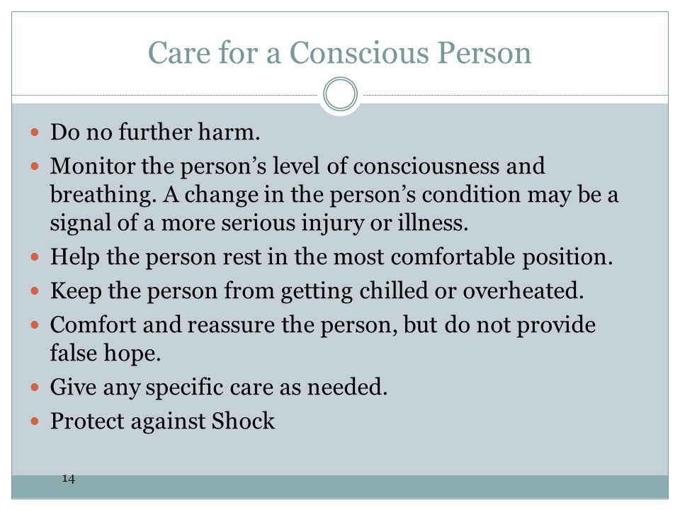 Care for a Conscious Person