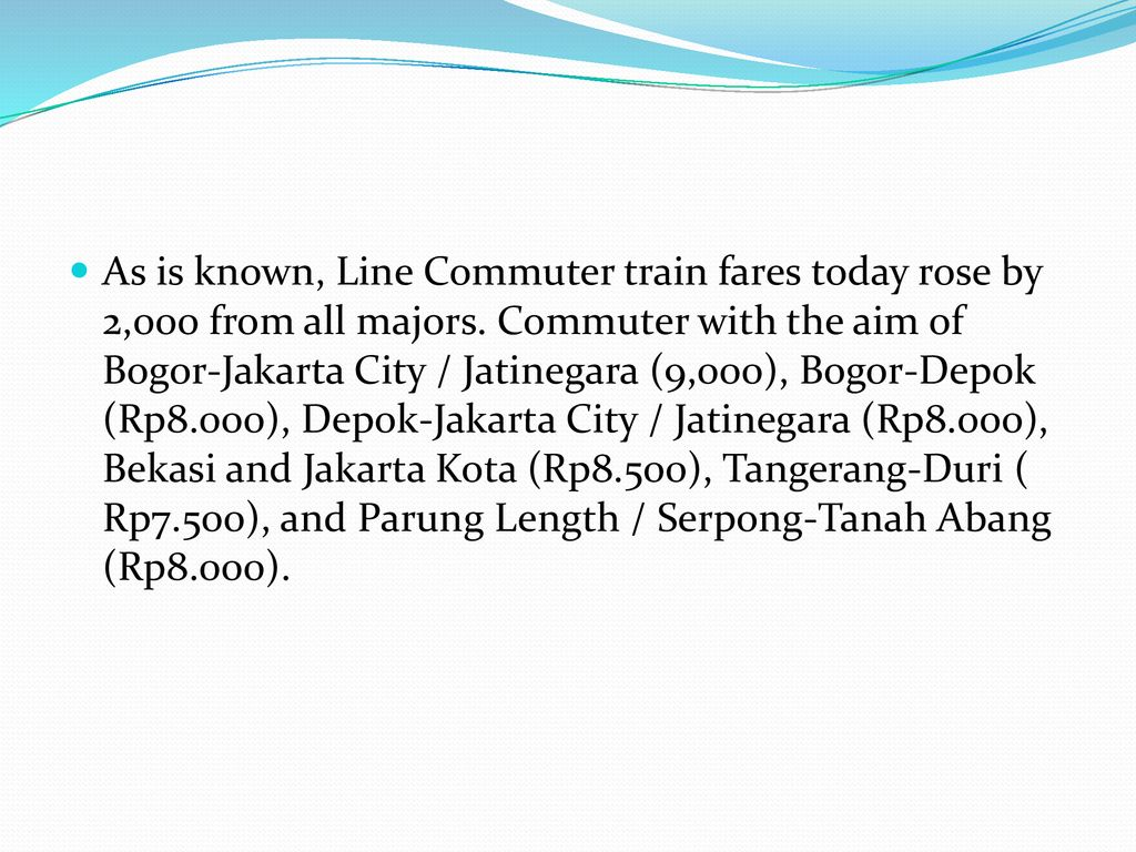 Impact Of Rising Ticket Prices Krl Commuter Line Ppt Download