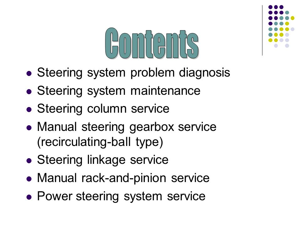 Contents Steering system problem diagnosis Steering system maintenance