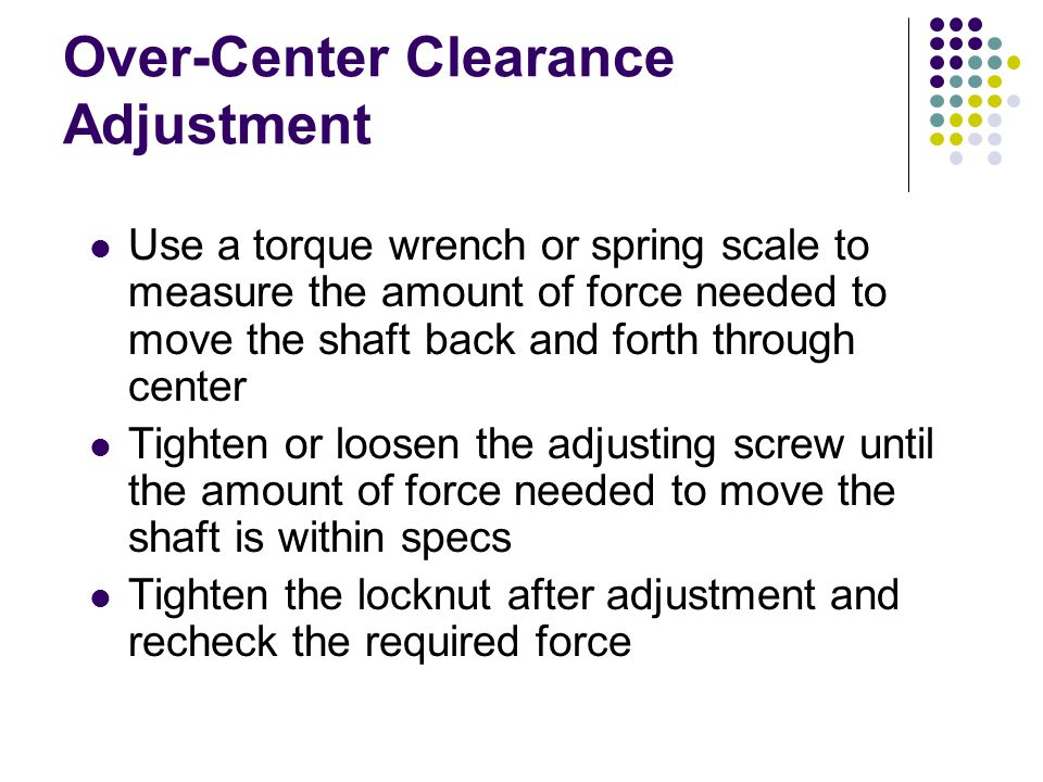 Over-Center Clearance Adjustment