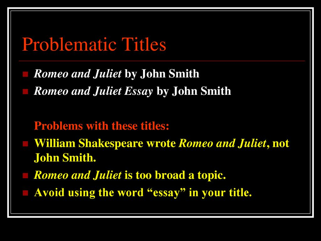 clever romeo and juliet essay titles