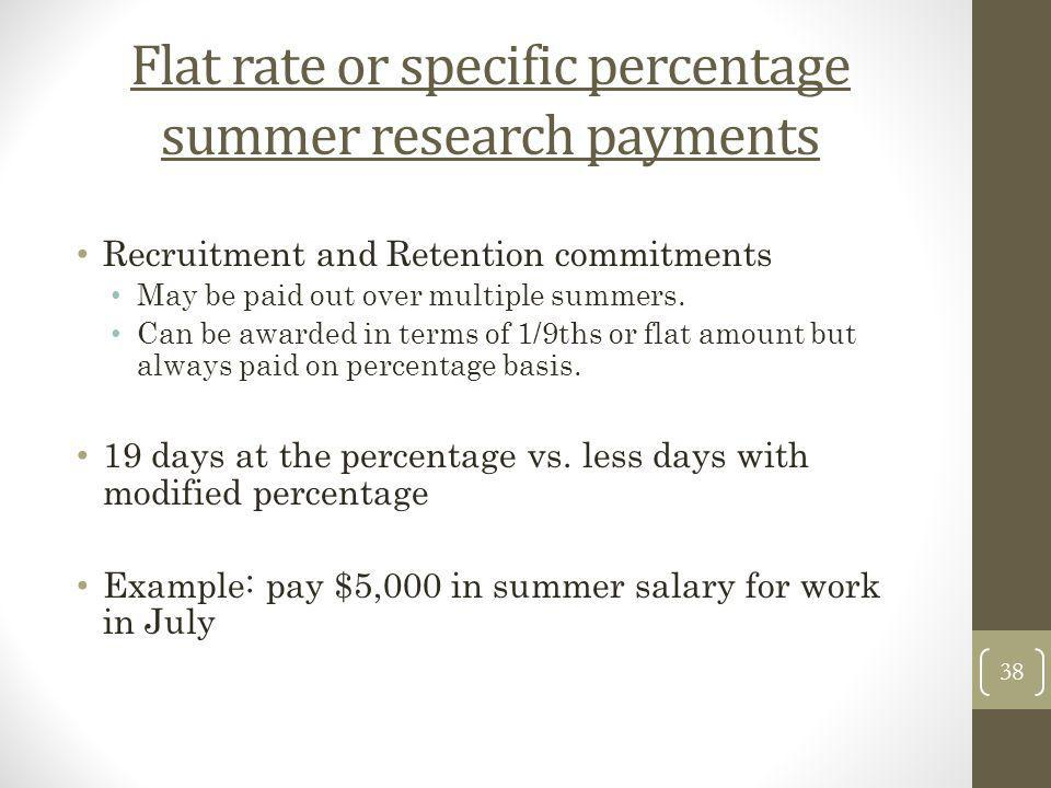 Flat rate or specific percentage summer research payments