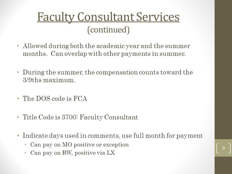 Faculty Consultant Services (continued)