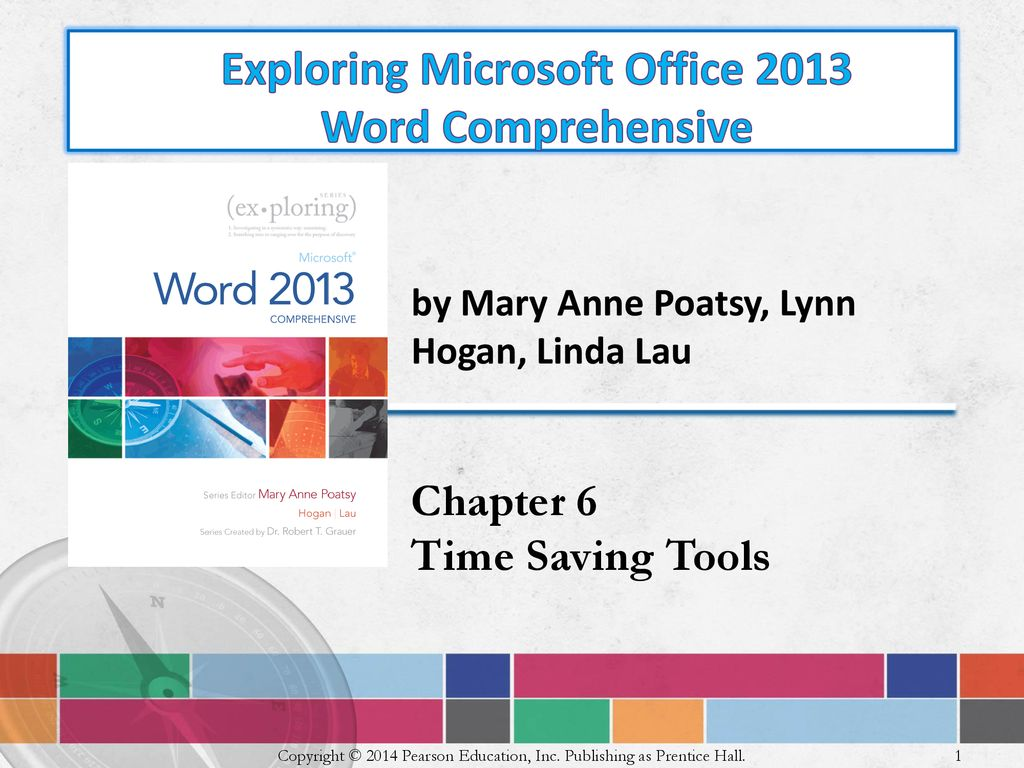 Exploring Microsoft Office 2013 Word Comprehensive Ppt Download