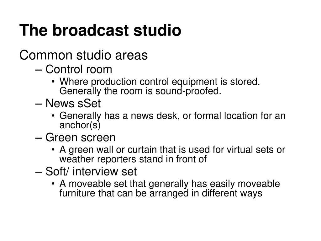 Broadcast Studio Techniques - ppt download