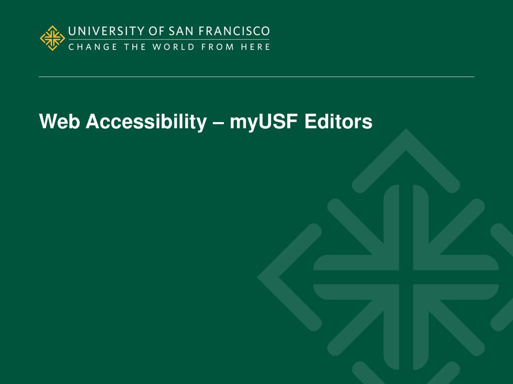 Web Accessibility – myUSF Editors - ppt download