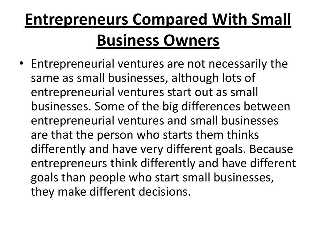similarities between entrepreneurship and small business ownership