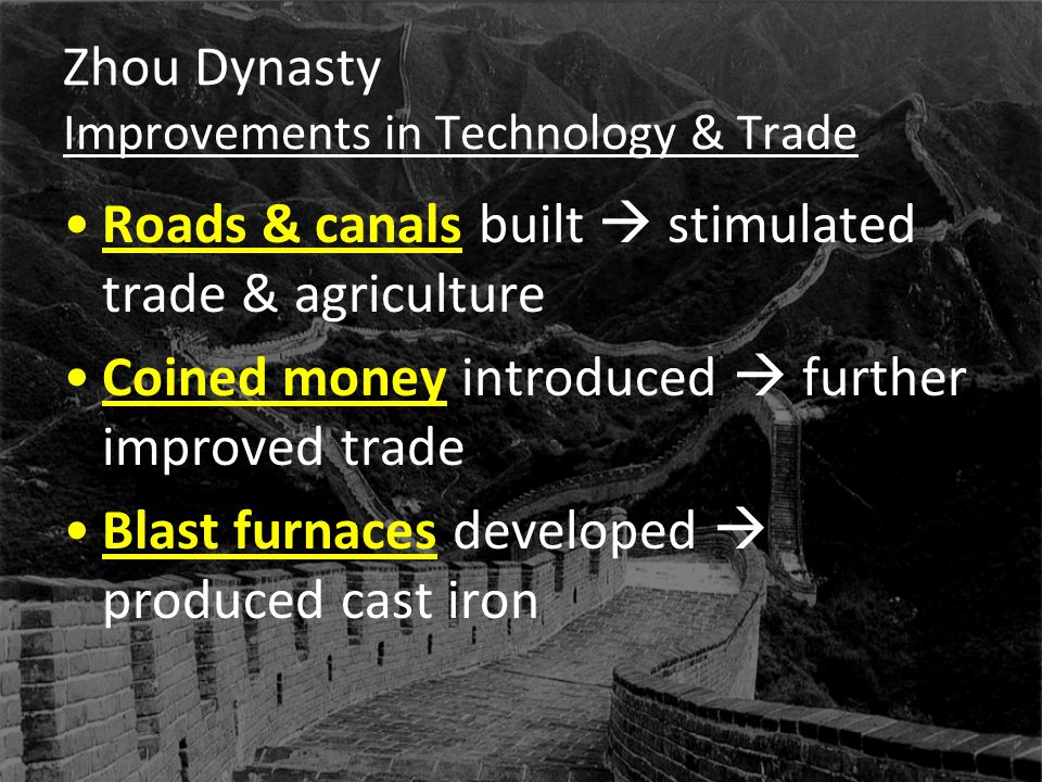 Zhou Dynasty Improvements in Technology & Trade