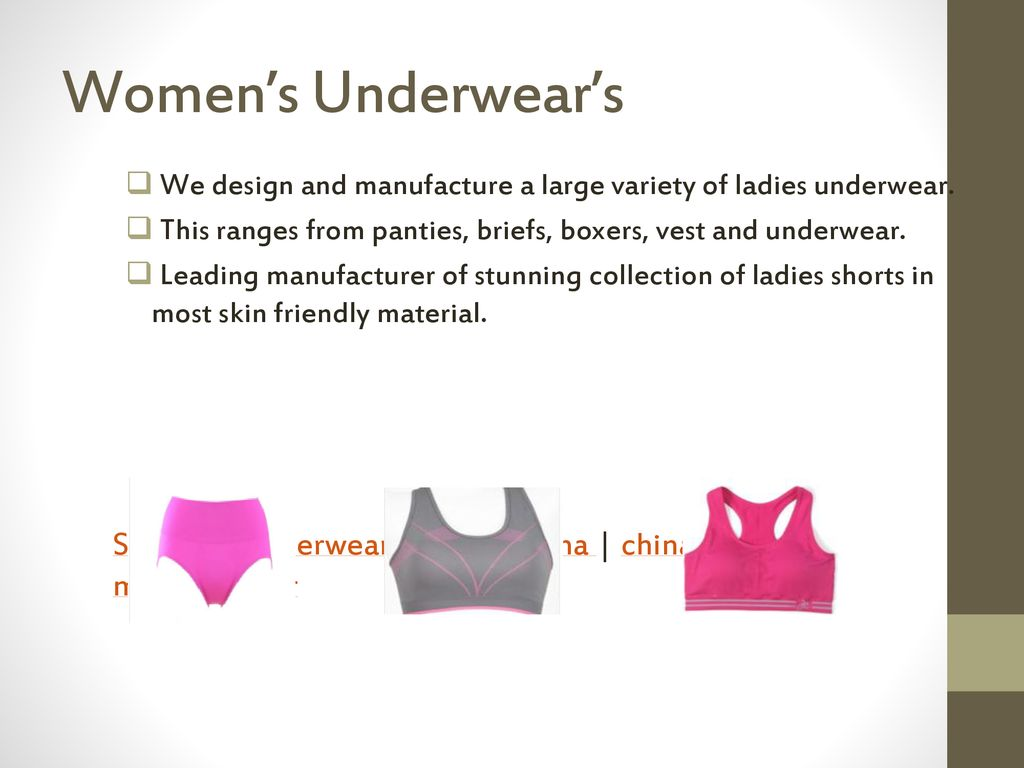 a520e5fb6 Women s Underwear s We design and manufacture a large variety of ladies  underwear. This ranges from